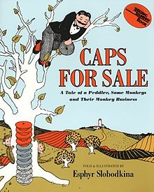 Caps for Sale - Esphyr Slobodkina
