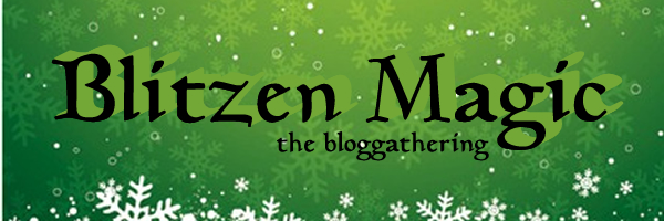 BlitzenMagic - the Bloggathering!