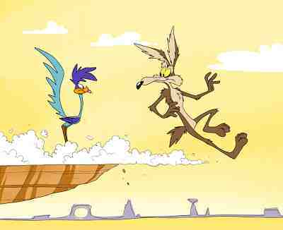 I think W.E. Coyote's like me always find their way to Road Runners.  It's a cosmic match up.